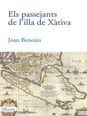 cover image of ELS PASSEJANTS DE L'ILLA DE XÀTIVA