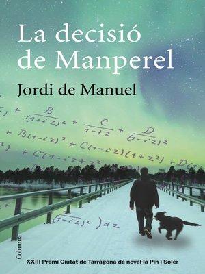 cover image of La decisió de Manperel