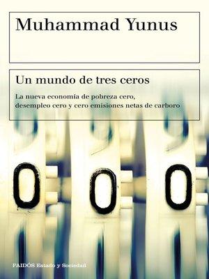 cover image of Un mundo de tres ceros