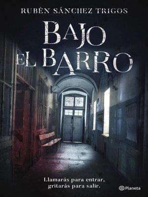 cover image of Bajo el barro