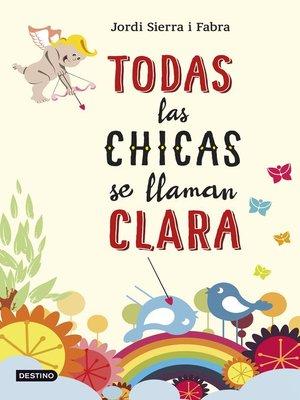 cover image of Todas las chicas se llaman Clara
