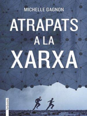cover image of Atrapats a la xarxa