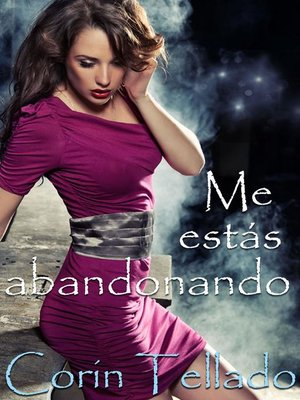 cover image of Me estás abandonando