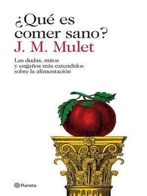 cover image of ¿Qué es comer sano? (Edición mexicana)