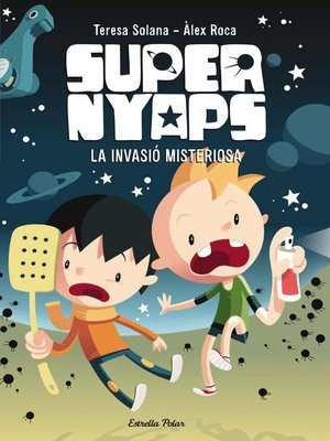 cover image of Supernyaps 1. La invasió misteriosa