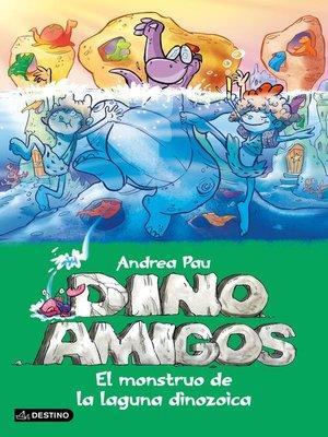 cover image of El monstruo de la laguna dinozoica