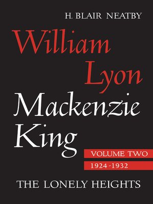 a biography of william mackenzie king Signed by prime minister william lyon mackenzie king, the document is a request for permission to issue a proclamation declaring war against the german reich.