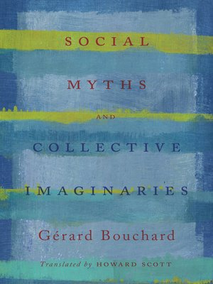 cover image of Social Myths and Collective Imaginaries