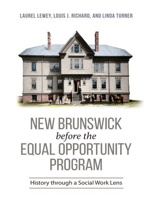 cover image of New Brunswick Before the Equal Opportunity Program