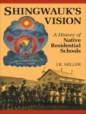 cover image of Shingwauk's Vision