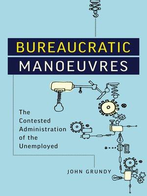 cover image of Bureaucratic Manoeuvres
