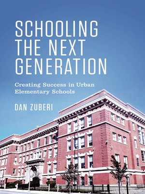 cover image of Schooling the Next Generation