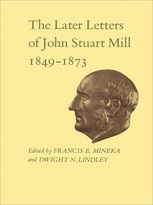 cover image of The Later Letters of John Stuart Mill 1849-1873