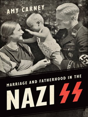 cover image of Marriage and Fatherhood in the Nazi SS