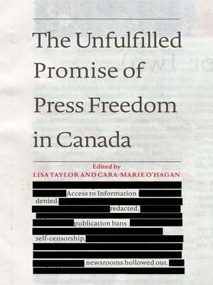 cover image of The Unfulfilled Promise of Press Freedom in Canada