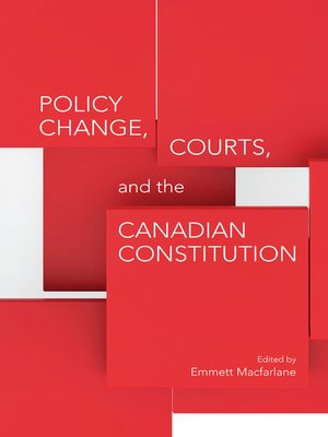 cover image of Policy Change, Courts, and the Canadian Constitution