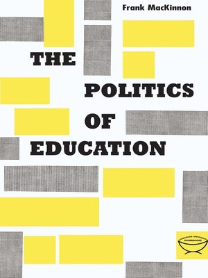 cover image of The Politics of Education