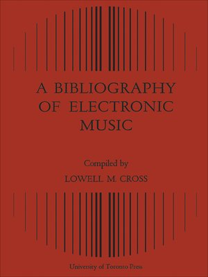 cover image of A Bibliography of Electronic Music