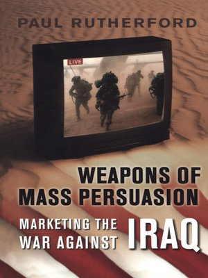 cover image of Weapons of Mass Persuasion