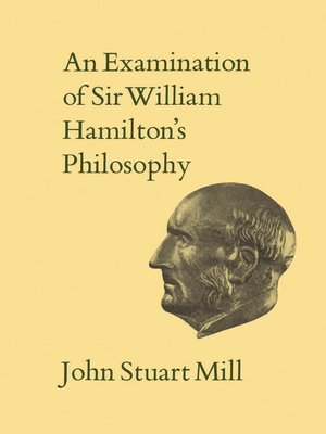 cover image of An Examination of Sir William Hamilton's Philosophy