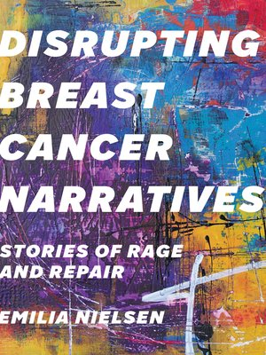 cover image of Disrupting Breast Cancer Narratives