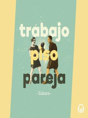 cover image of Trabajo, piso, pareja