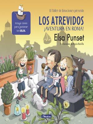 cover image of Los atrevidos ¡Aventura en Roma!