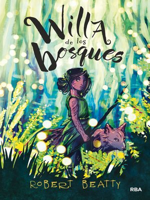 cover image of Willa de los bosques