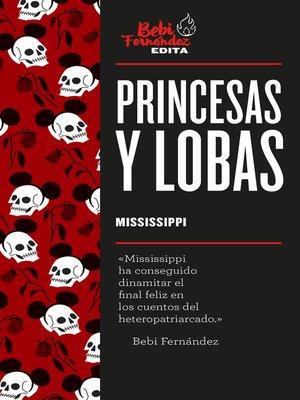 cover image of Princesas y lobas