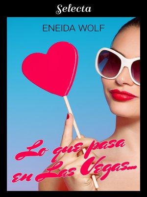 cover image of Lo que pasa en Las Vegas...