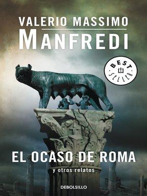 cover image of El ocaso de Roma y otros relatos