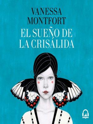 cover image of El sueño de la crisálida