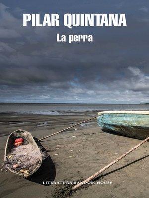 cover image of La perra