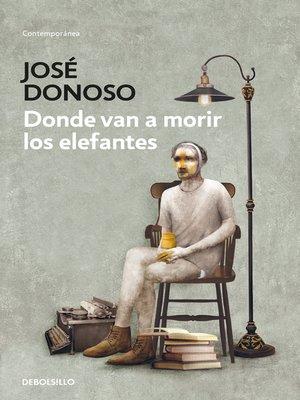 cover image of Donde van a morir los elefantes