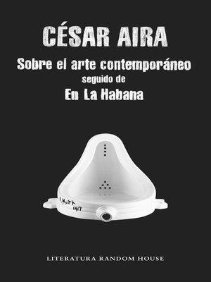 cover image of Sobre el arte contemporáneo / En La Habana