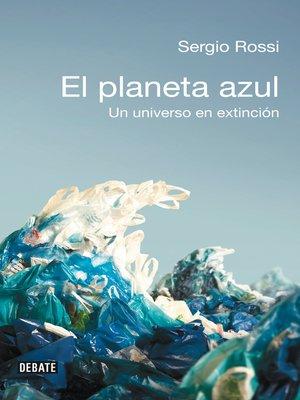 cover image of El planeta azul