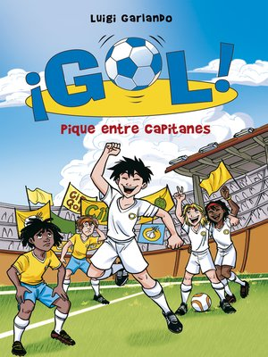 cover image of Pique entre capitanes (Serie ¡Gol! 34)