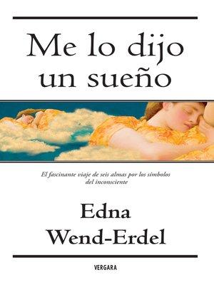cover image of Me Lo Dijo Un Sueño