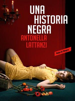 cover image of Una historia negra