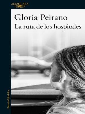 cover image of La ruta de los hospitales