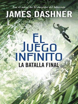 cover image of La batalla final (El juego infinito 3)
