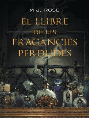 cover image of El llibre de les fragàncies perdudes