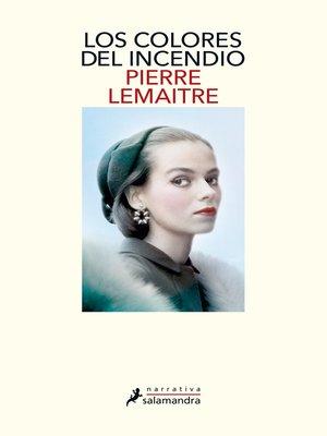cover image of Los colores del incendio
