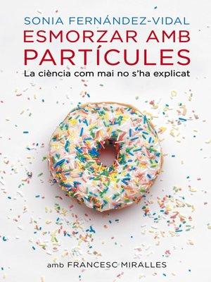 cover image of Esmorzar amb partícules