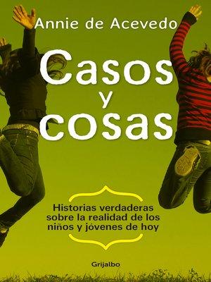 cover image of Casos y Cosas
