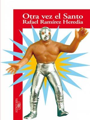 cover image of Otra vez el Santo