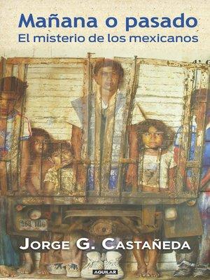cover image of Mañana o pasado
