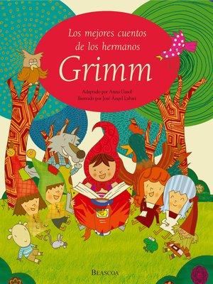 cover image of Los mejores cuentos de los hermanos Grimm