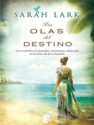 cover image of Las olas del destino (Serie del Caribe 2)
