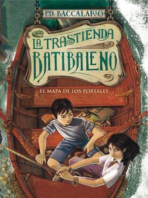 cover image of El mapa de los portales (La trastienda Batibaleno 3)